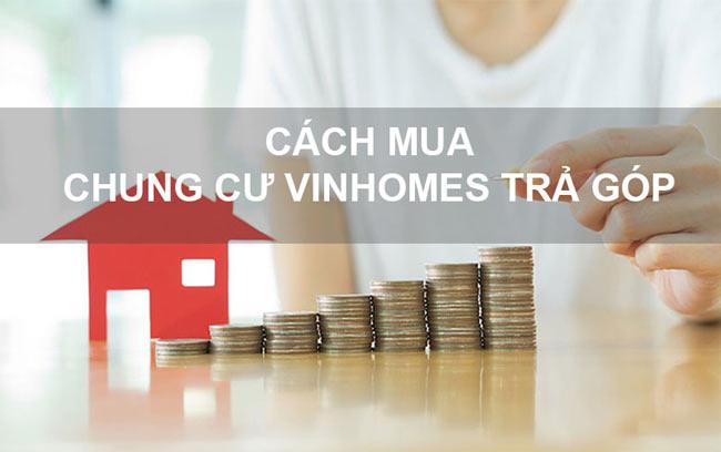Cách tính lãi suất trả góp mua căn hộ tại Vinhomes Smart City