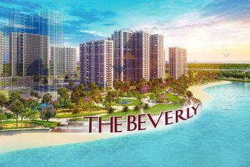 Căn hộ The Beverly được đánh giá cao về tiềm năng tăng giá trong tương lai